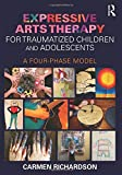 Expressive Arts Therapy for Traumatized Children
