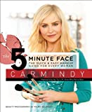 The 5 Minute Face, Carmindy, 0061238260