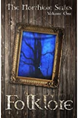 Folklore (The Northlore Series) (Volume 1) Paperback