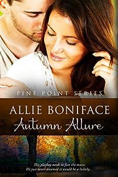 Autumn Allure (Pine Point Book 4) by [Boniface, Allie]
