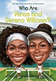 img - for Who Are Venus and Serena Williams? (Who Was?) book / textbook / text book