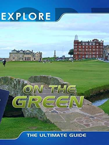 Explore - On the Green