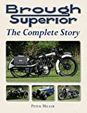 Brough Superior: The Complete Story