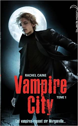 Vampire City 2 (French Edition)