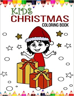 Kids Christmas Coloring Book Happy Books For Children 9781539406952 Amazon