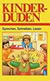 Kinderduden : Sprechen, Schreiben, Lesen, Jugendbuchlektorat des Bibliographischen Instituts, 1468406108