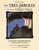 img - for Los tres  rboles / The Tale of Three Trees (biling e / bilingual): Un cuento tradicional / A Folktale (Spanish Edition) book / textbook / text book
