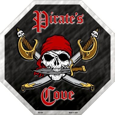 (Smart Blonde Pirates Cove Metal Novelty Stop Sign BS-454)