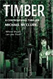 Timber, Michael McClure, 0595404456