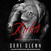 Ryker: Kings of Korruption MC Series, Book 1 | Geri Glenn
