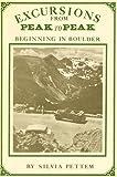 Excursions from Peak to Peak Beginning in Boulder, Silvia Pettem, 0961779926
