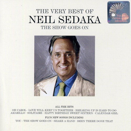 Show Goes on: The Very Best of Neil Sedaka by Universal Uk