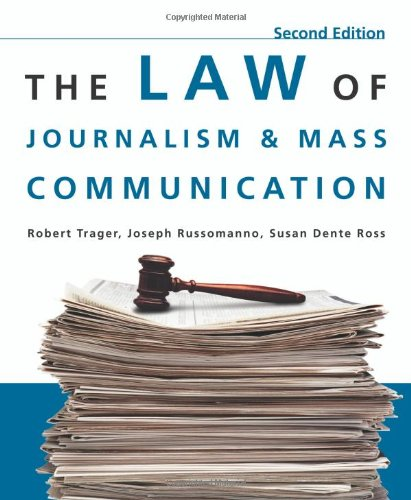 The Law of Journalism and Mass Communication by CQ Press