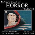 Classic Tales of Horror for Halloween: Annotated Masterworks by Poe, Lovecraft, and Others | H. P. Lovecraft,Edgar Allan Poe,Ambrose Bierce,Jerome K. Jerome