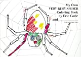 My Own Very Busy Spider Coloring Book, Eric Carle, 0399243097