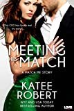Meeting His Match (Match Me Series)