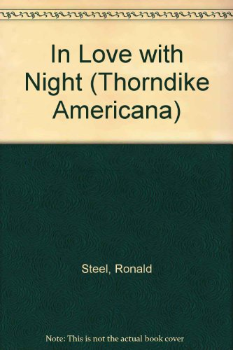 0786225556 - Ronald Steel: In Love with Night: The American Romance with Robert Kennedy - Libro