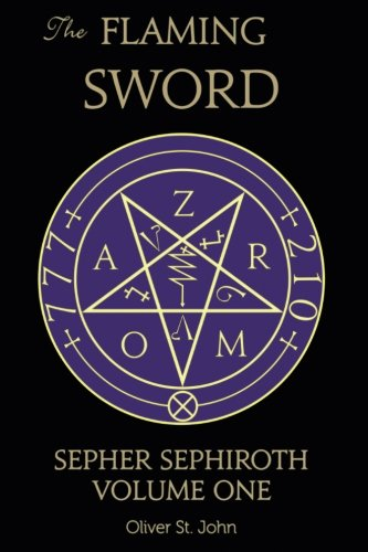 The Flaming Sword Sepher Sephiroth Volume One (Volume 1)