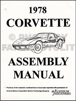 1978 corvette factory assembly manual reprint chevrolet amazon com rh amazon com 1978 corvette manual pdf 1978 corvette manual transmission for sale