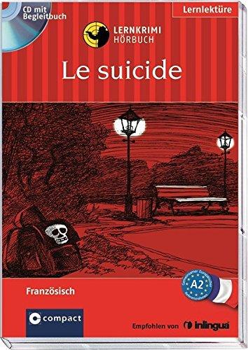 Le Suicide. Compact Lernkrimi Hörbuch. Französisch Niveau A2