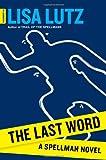 The Last Word, Lisa Lutz, 1451686668