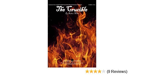 The crucible literature guide common core and ncteira standards the crucible literature guide common core and ncteira standards aligned teaching guide kristen bowers 9780977229529 amazon books fandeluxe Images