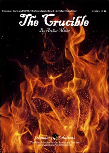 The Crucible Literature Guide (Common Core and NCTE/IRA Standards ...