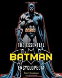 The Essential Batman Encyclopedia, Robert Greenberger, 0345501063