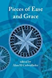 Pieces of Ease and Grace, , 1922239038