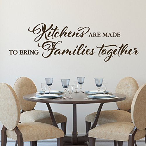 Kitchens Are Made To Bring Families Together Vinyl Wall Decal By Wild Eyes Signs Dining