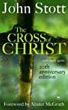 [ The Cross of Christ 20th Anniversary Edition ] [ THE CROSS OF CHRIST 20TH ANNIVERSARY EDITION ] BY Stott, John R.W. ( AUTHOR ) Oct-20-2006 HardCover