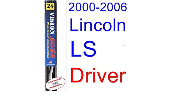 Amazon.com: 2000-2006 Lincoln LS Wiper Blade (Driver) (Saver Automotive Products-Vision Saver) (2001,2002,2003,2004,2005): Automotive