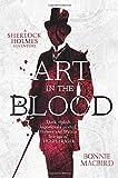Art in the Blood (A Sherlock Holmes Adventure) (Sherlock Holmes Adventures)