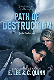 Path of Destruction (Broken Heartland Book 2)