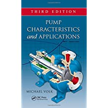 Pump Characteristics and Applications, Third Edition