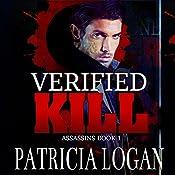 Verified Kill: The Assassins, Volume 1 | Patricia Logan