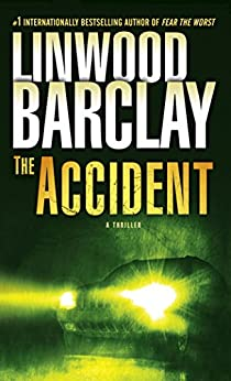 The Accident: A Thriller by [Barclay, Linwood]