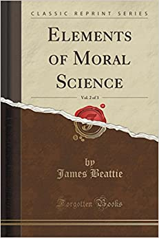 Book Elements of Moral Science, Vol. 2 of 3 (Classic Reprint)