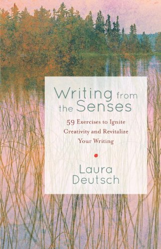 writing-from-the-senses-59-exercises-to-ignite-creativity-and-revitalize-your-writing
