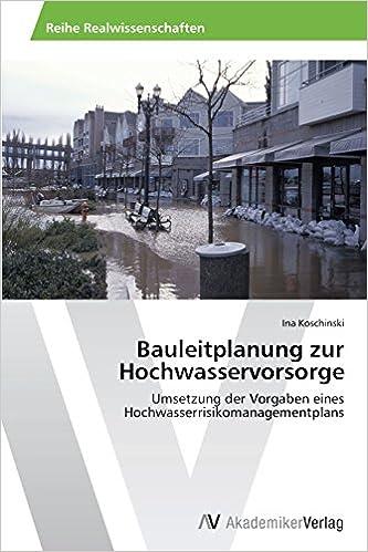 Book Bauleitplanung zur Hochwasservorsorge: Umsetzung der Vorgaben eines Hochwasserrisikomanagementplans