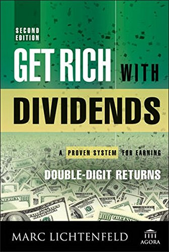 Get Rich with Dividends: A Proven System for Earning Double-Digit Returns (Agora Series) (The Best Way To Get In Shape)