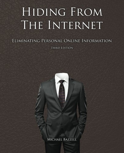 hiding-from-the-internet-eliminating-personal-online-information