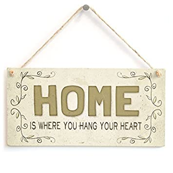 Amazon Com Home Is Where You Hang Your Heart Beautiful Welcome