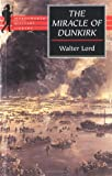 Miracle of Dunkirk, Walter Lord, 185326685X