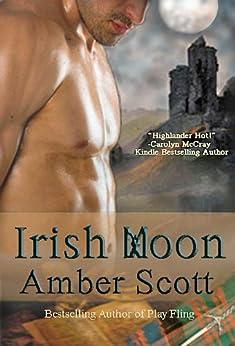 Irish Moon (Moon Magick Series Book 1) by [Scott, Amber]