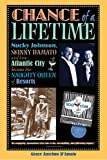 Chance of a Lifetime: Nucky Johnson, Skinny D'Amato and how Atlantic City became the Naughty Queen of Resorts