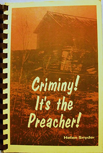 Criminy! It's the preacher!: And eight other parodies on parish life