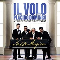 Notte Magica - A Tribute to Three Tenors