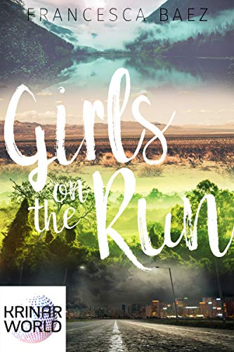 Girls on the Run (A Krinar World Bundle)