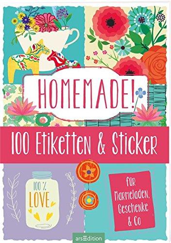 Homemade!: 100 Etiketten und Sticker für Marmeladen, Geschenke & Co.